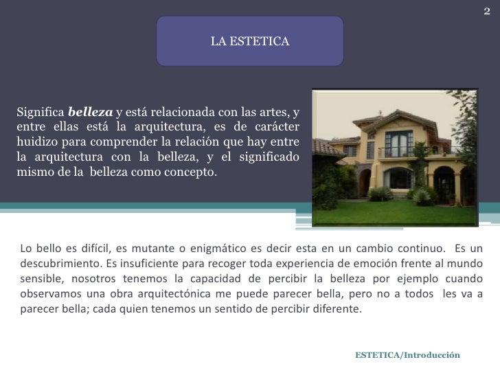 La estetica en una obra arquitectonica for Arquitectura materias