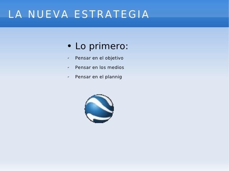 La Estrategia Slide 2