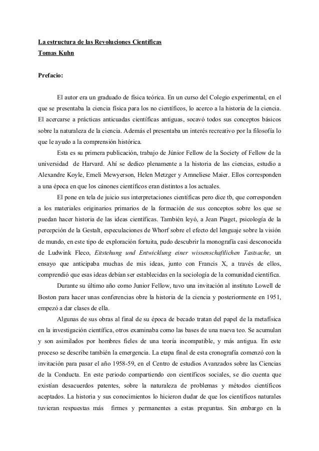 La estructura de las Revoluciones Científicas Tomas Kuhn Prefacio: El autor era un graduado de física teórica. En un curso...