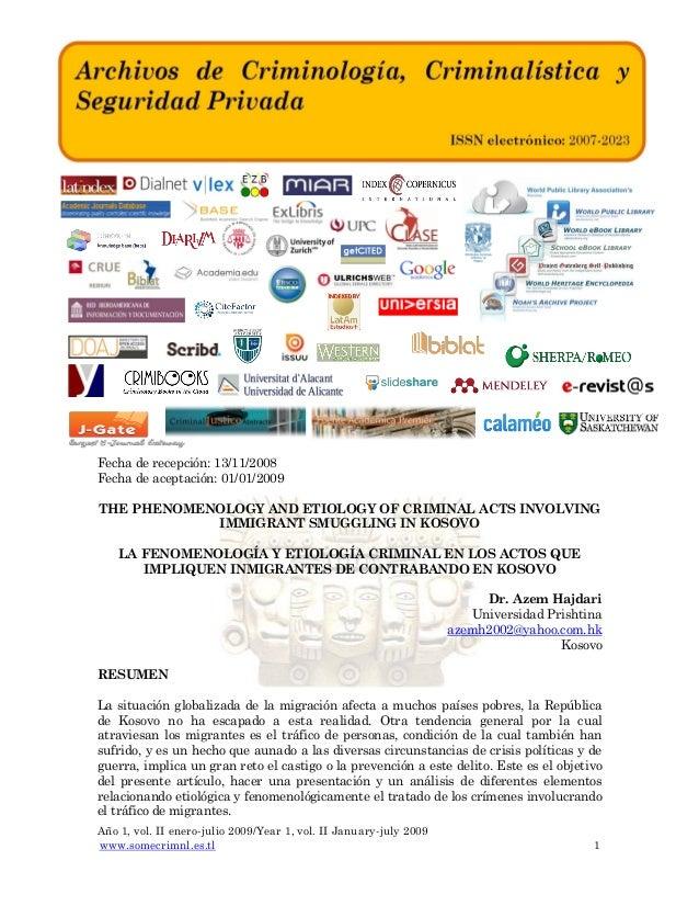 Fecha de recepción: 13/11/2008 Fecha de aceptación: 01/01/2009 THE PHENOMENOLOGY AND ETIOLOGY OF CRIMINAL ACTS INVOLVING I...