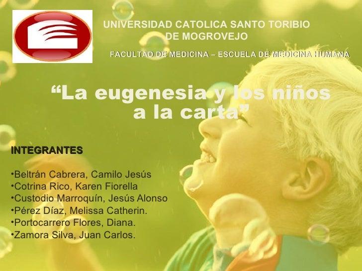 UNIVERSIDAD CATOLICA SANTO TORIBIO                             DE MOGROVEJO                    FACULTAD DE MEDICINA – ESCU...