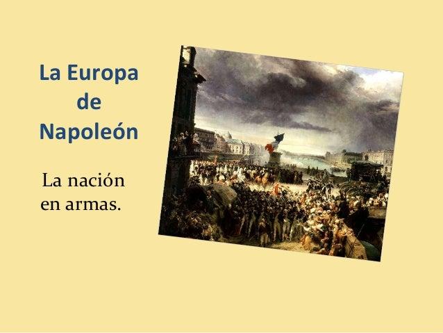 La Europa de Napoleón La nación en armas.