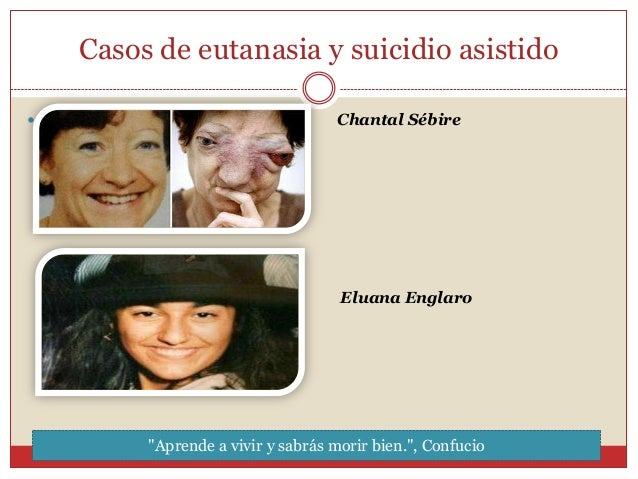 La eutanasia bioetica - Casos de eutanasia ...