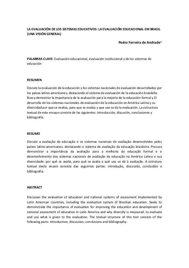 LA EVALUACIÓN DE LOS SISTEMAS EDUCATIVOS: LA EVALUACIÓN EDUCACIONAL EM BRASIL (UNA VISIÓN GENERAL) Pedro Ferreira de Andra...