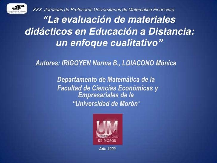 """XXX  Jornadas de Profesores Universitarios de Matemática Financiera<br />""""La evaluación de materiales didácticos en Educac..."""