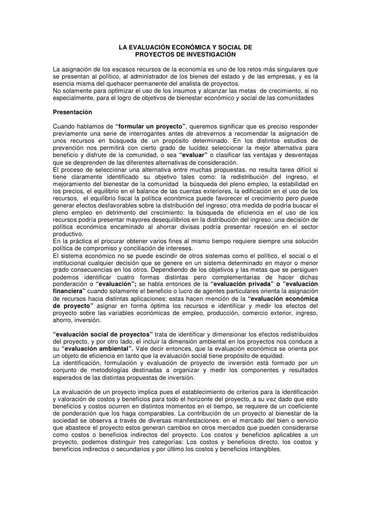 LA EVALUACIÓN ECONÓMICA Y SOCIAL DE                              PROYECTOS DE INVESTIGACIÓN  La asignación de los escasos ...