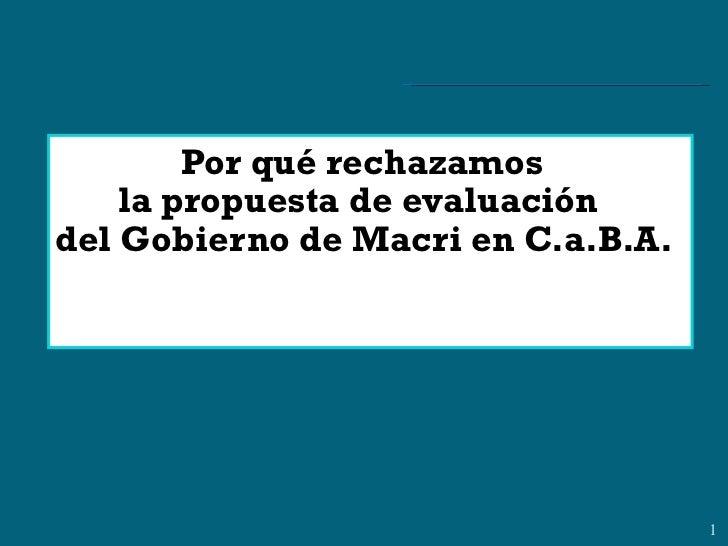 Por qué rechazamos la propuesta de evaluación  del Gobierno de Macri en C.a.B.A.