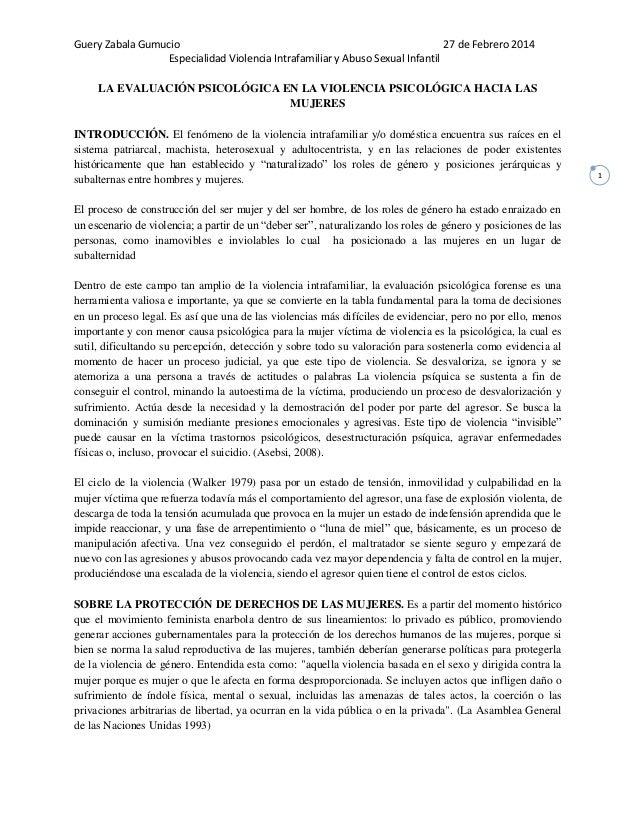 Guery Zabala Gumucio 27 de Febrero 2014 Especialidad Violencia Intrafamiliar y Abuso Sexual Infantil 1 LA EVALUACIÓN PSICO...