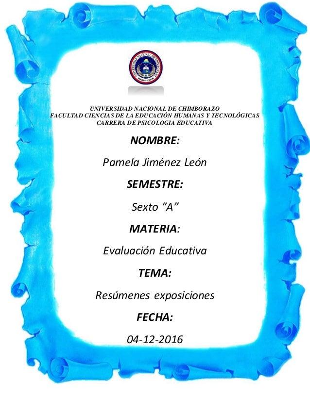 UNIVERSIDAD NACIONAL DE CHIMBORAZO FACULTAD CIENCIAS DE LA EDUCACIÓN HUMANAS Y TECNOLÓGICAS CARRERA DE PSICOLOGIA EDUCATIV...