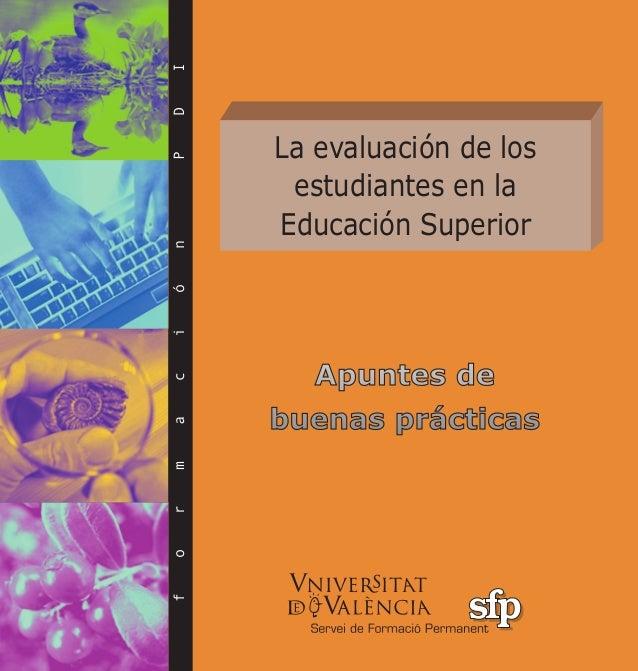 La evaluación de los estudiantes en la Educación Superior formaciónPDI