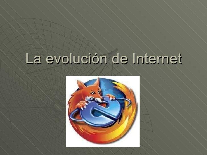 La evolución de Internet