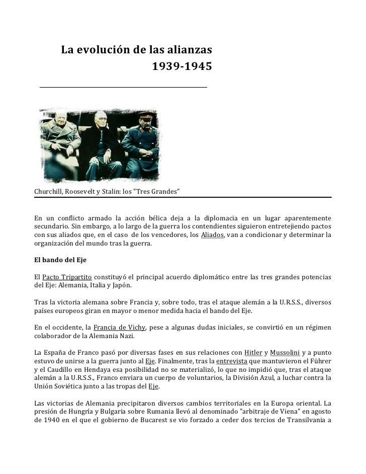 """La evolución de las alianzas1939-1945Churchill, Roosevelt y Stalin: los """" Tres Grandes"""" En un conflicto armado la acción b..."""
