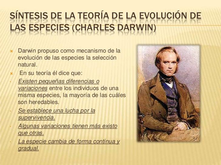 SÍNTESIS DE LA TEORÍA DE LA EVOLUCIÓN DELAS ESPECIES (CHARLES DARWIN)   Darwin propuso como mecanismo de la    evolución ...