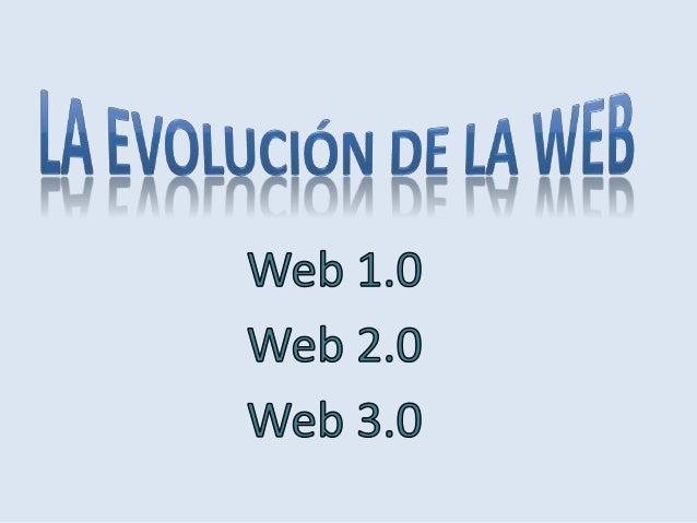 La Web 1.0 es de sólo lectura. El usuario no puede interactuar con el contenido de la página (nada de comentarios, respues...