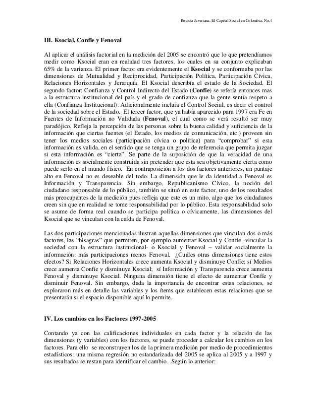 Revista Javeriana, El Capital Social en Colombia, No.4 III. Ksocial, Confíe y Fenoval Al aplicar el análisis factorial en ...