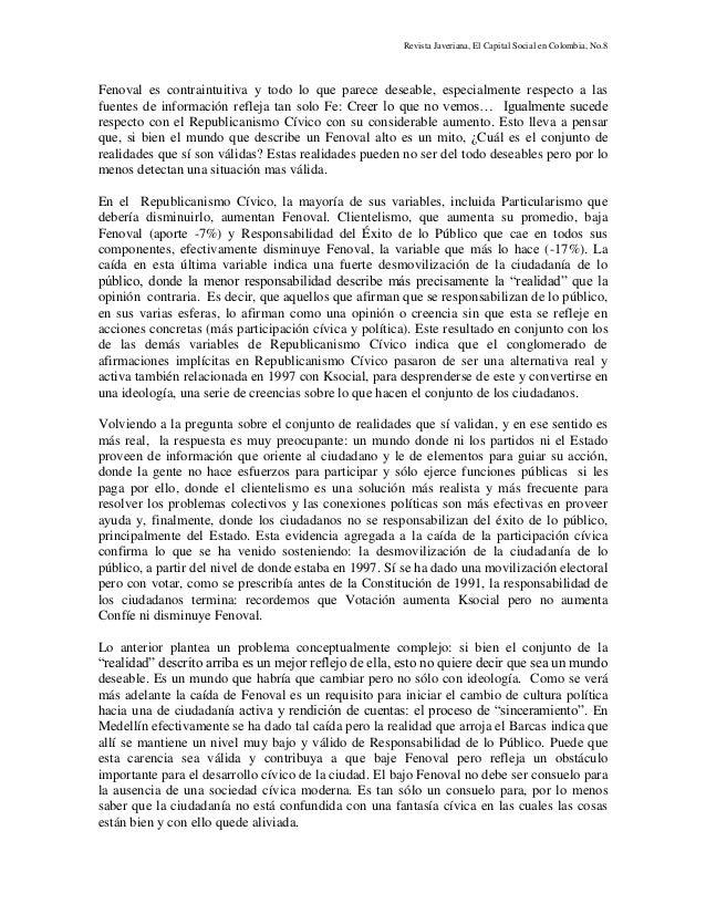 Revista Javeriana, El Capital Social en Colombia, No.8 Fenoval es contraintuitiva y todo lo que parece deseable, especialm...