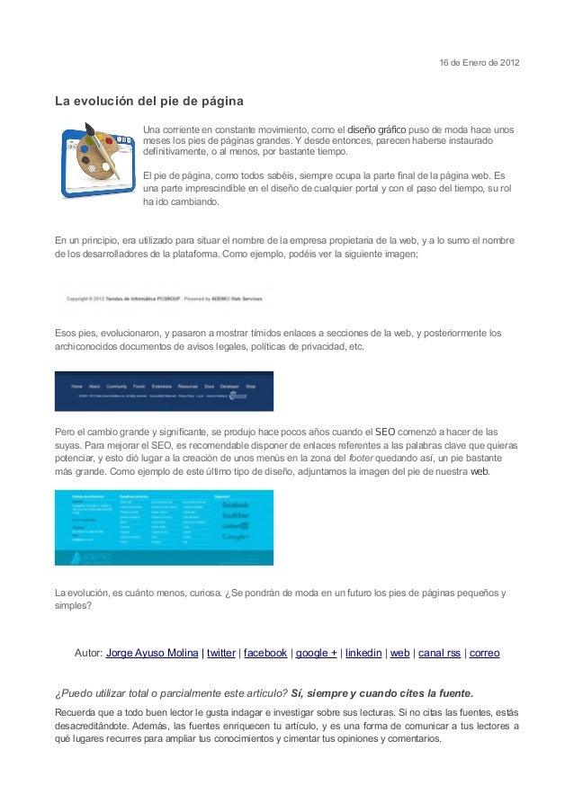 16 de Enero de 2012 La evolución del pie de página Una corriente en constante movimiento, como el diseño gráfico puso de m...