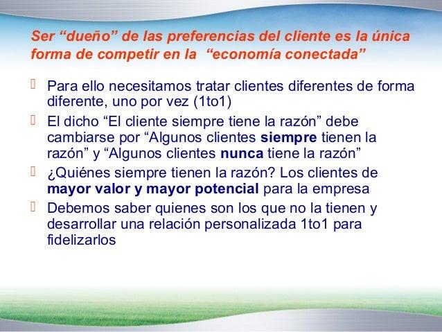 """¿Qué subyace a la fidelización?   El hecho que para el cliente cada vez sea más  """"conveniente"""" hacer negocios con nosotro..."""