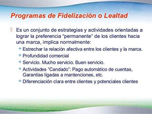"""Un programa de fidelización debe…   Lograr su objetivo de manera rentable.  El objetivo final es """"fidelizarlo"""" y no  """"Re..."""