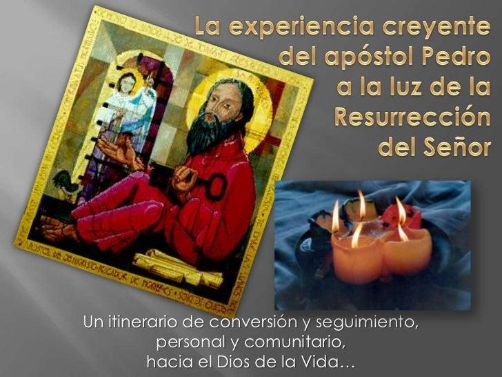 Un itinerario de conversión y seguimiento,          personal y comunitario,         hacia el Dios de la Vida…