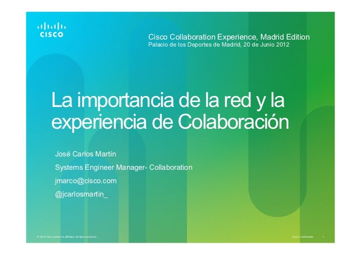 Cisco Collaboration Experience, Madrid Edition                                                           Palacio de los De...