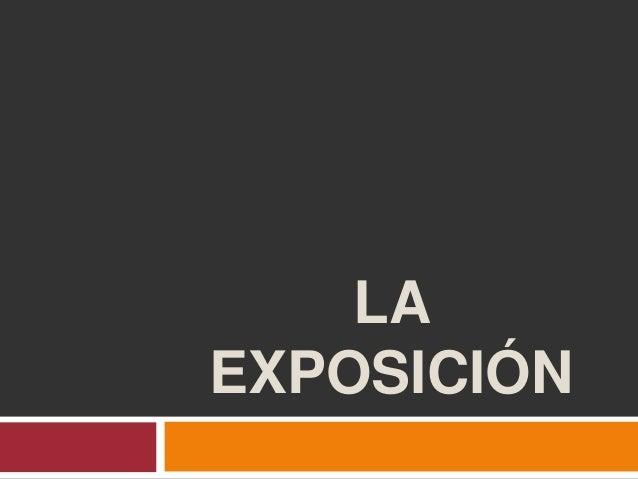 LAEXPOSICIÓN