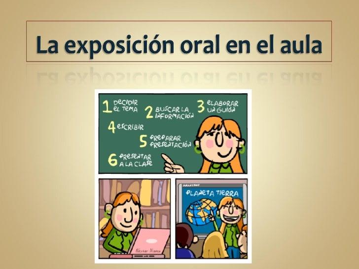 La exposici n oral en el aula for Pasos para realizar una exposicion