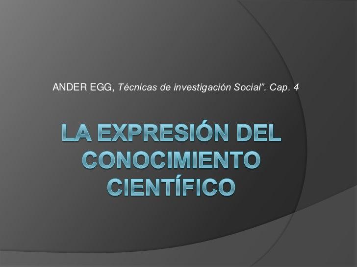 Laexpresindelconocimientocientfico 090623120646-phpapp01