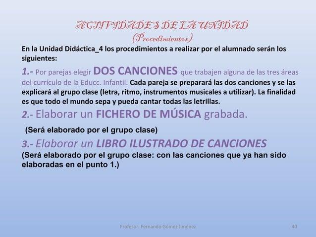 ACTIVIDADES DE LA UNIDAD                         (Procedimientos)En la Unidad Didáctica_4 los procedimientos a realizar po...