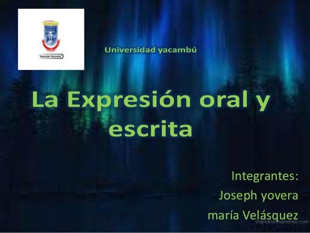 Integrantes:  Joseph yovera  maría Velásquez