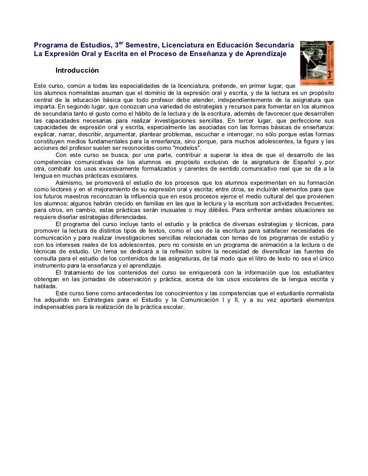 Planes y ProgramasPrograma de Estudios, 3er Semestre, Licenciatura en Educación SecundariaLa Expresión Oral y Escrita en e...