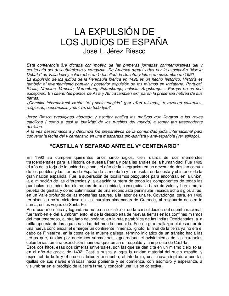 LA EXPULSIÓN DE                   LOS JUDÍOS DE ESPAÑA                               Jose L. Jérez RiescoEsta conferencia ...