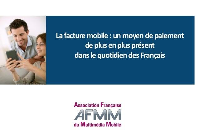 Lafacturemobile:unmoyendepaiement deplusenplusprésent danslequotidiendesFrançais