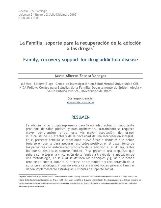 Revista CES Psicología Volumen 2 - Número 2, Julio-Diciembre 2009 ISSN 2011-3080 La Familia, soporte para la recuperación ...