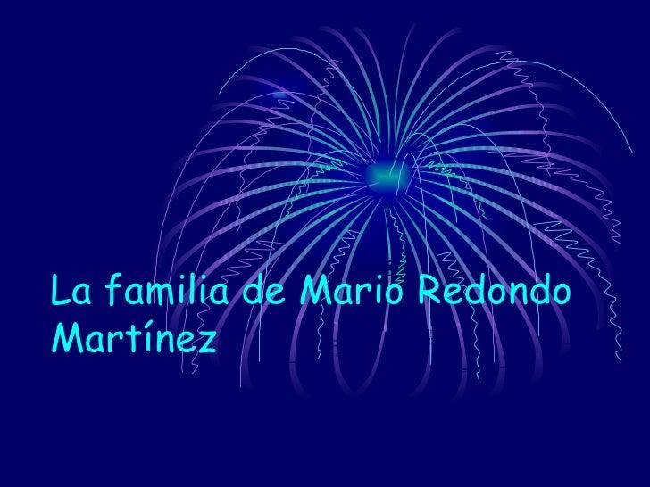La familia de Mario RedondoMartínez