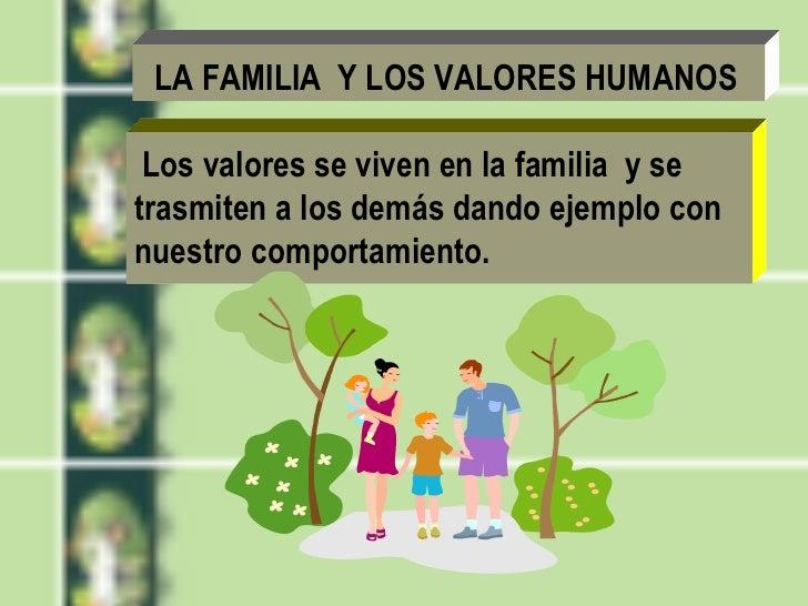 La familia formadora de valores humanos