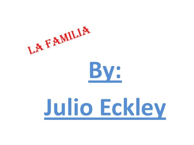 By:Julio Eckley