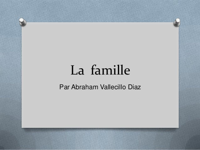 La famillePar Abraham Vallecillo Diaz