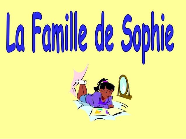 La famille de Sophie