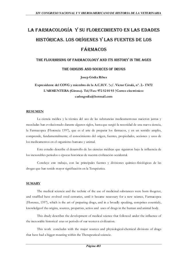 XIV CONGRESO NACIONAL Y V IBEROAMERICANO DE HISTORIA DE LA VETERINARIA  LA FARMACOLOGÍA Y SU FLORECIMIENTO EN LAS EDADES H...