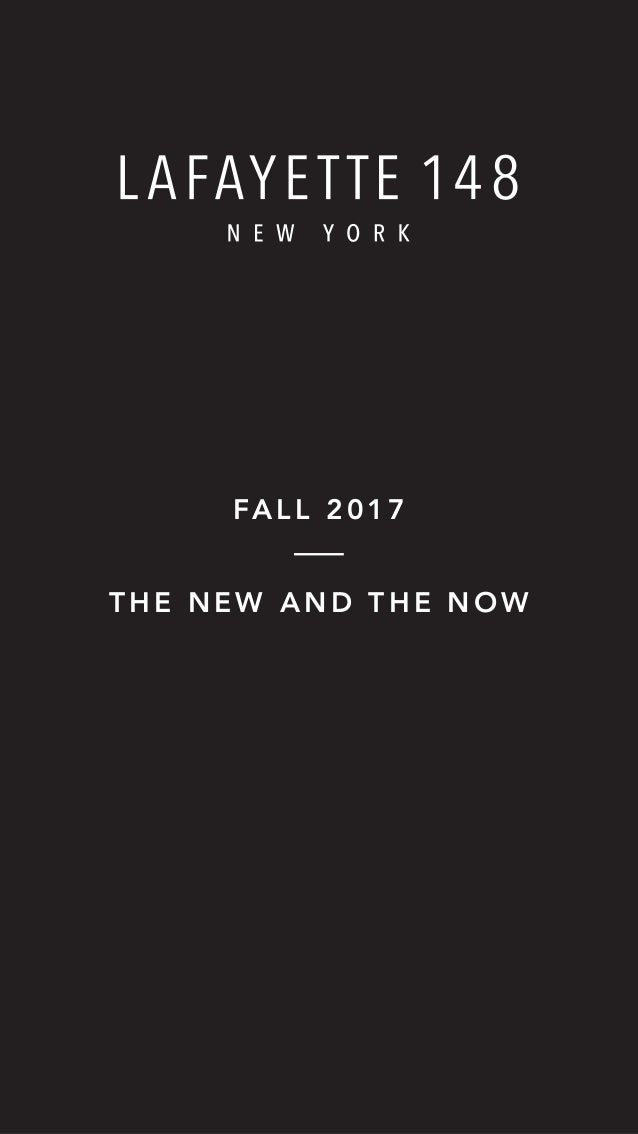 THE NEW AND THE NOW FALL 2017