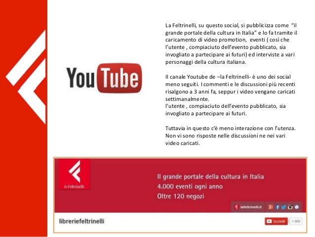 """La Feltrinelli, su questo social, si pubblicizza come """"il grande portale della cultura in Italia"""" e lo fa tramite il caric..."""