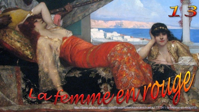 http://www.authorstream.com/Presentation/sandamichaela-1737341-la-femme-en-rouge13/