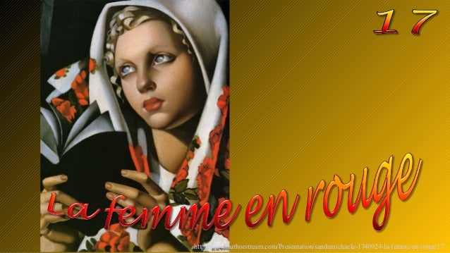 http://www.authorstream.com/Presentation/sandamichaela-1740924-la-femme-en-rouge17/