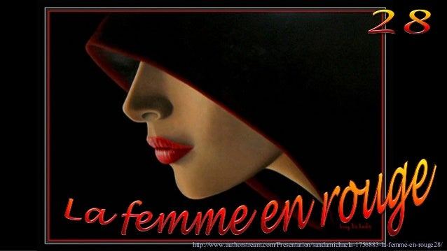 http://www.authorstream.com/Presentation/sandamichaela-1756883-la-femme-en-rouge28/