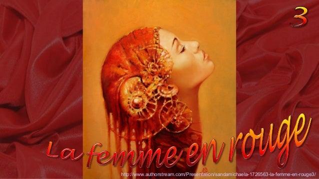http://www.authorstream.com/Presentation/sandamichaela-1726563-la-femme-en-rouge3/