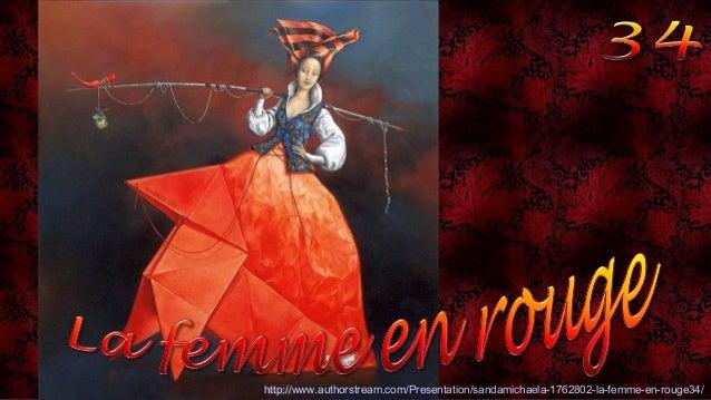 http://www.authorstream.com/Presentation/sandamichaela-1762802-la-femme-en-rouge34/