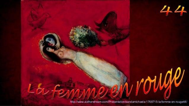 http://www.authorstream.com/Presentation/sandamichaela-1768715-la-femme-en-rouge44/