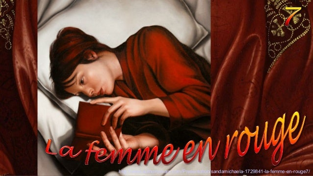 http://www.authorstream.com/Presentation/sandamichaela-1729841-la-femme-en-rouge7/