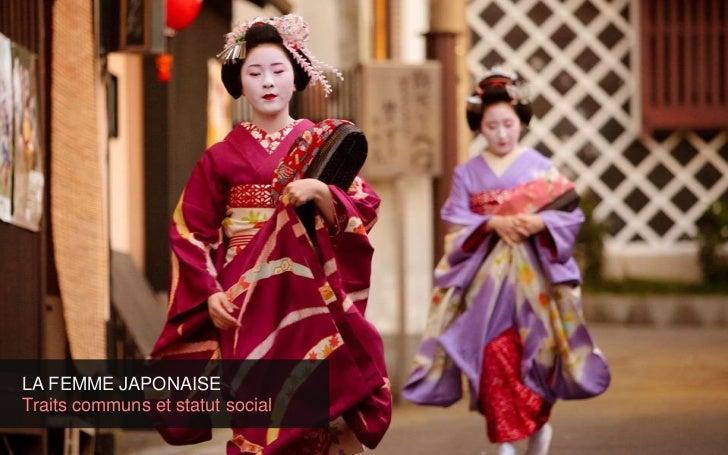 LA FEMME JAPONAISETraits communs et statut social